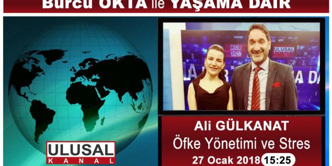 Burcu OKTA ile Yaşama Dair – Öfke ve Stres Ali Gülkanat