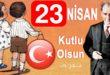 23 Nisan Ulusal Egemenlik ve Çocuk Bayramı 2018